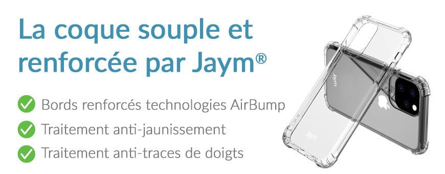 La coque transparente renforcée, pensée par Jaym®.