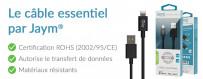 Le cable de charge USB pour Smartphone, responsable et pensé par Jaym®