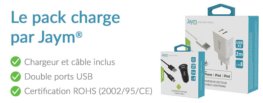 Le pack complet cable + chargeur