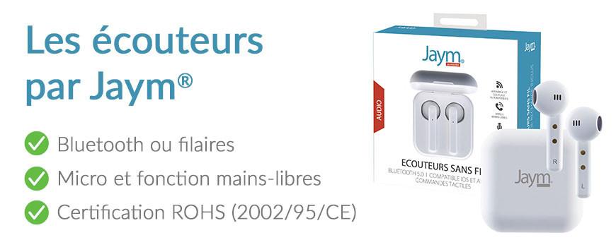 Les écouteurs Jaym® - Marque française premium