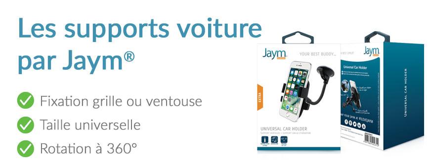 Les supports voiture Jaym® - Marque française premium