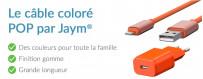 Le câble coloré POP | Jaym Shop